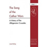 The Song of the Cathar Wars by Mrs. Janet Shirley
