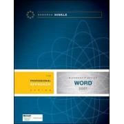 Microsoft Word 2007: A Professional Approach by Deborah Hinkle