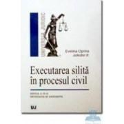 Executarea silita in procesul civil ed. 4 - Evelina Oprina