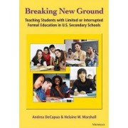 Breaking New Ground by Andrea DeCapua