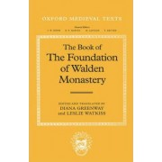 The Book of the Foundation of Walden Monastery by Diana E. Greenway