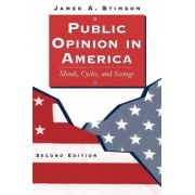 Public Opinion in America by James A. Stimson