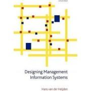 Designing Management Information Systems by Hans Van Der Heijden