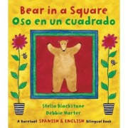 Bear in a Square Bilingual Spanish by Stella Blackstone