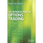 An Introduction to Options Trading by Frans De Weert
