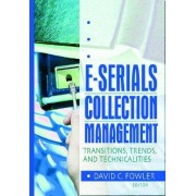 E-Serials Collection Management by Jim Cole