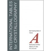 International Tables for Crystallography: v. A by Theo Hahn