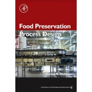 Food Preservation Process Design by Dennis R. Heldman