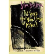 The Sense and Non-Sense of Revolt by Julia Kristeva