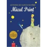 Micul print - Antoine De Saint-Exupery