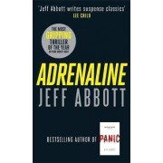 Adrenaline: v. 1 by Jeff Abbott