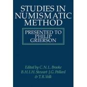 Studies in Numismatic Method by C. N. L. Brooke