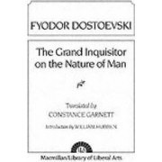 The Grand Inquisitor on the Nature of Man by Constance Garnett