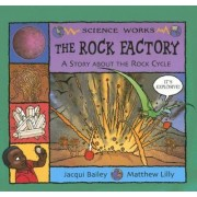 The Rock Factory by Jacqui Bailey