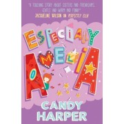 Strawberry Sisters: Especially Amelia by Candy Harper