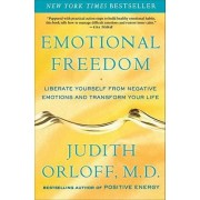 Emotional Freedom by M D Judith Orloff