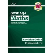 New GCSE Maths AQA Revision Guide: Foundation - For the Grade 9-1 Course (with Online Edition) by CGP Books