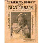 The Infant's Magazine, Jan. 1902 (Contents: The Fox And The Stork. A Thanksgiving. Bobbie's Abc. The Birdie's Banquet. A Wise Dog. Going To Market For Himself. The Ship Of The Desert...)