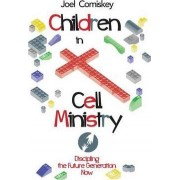 Children in Cell Ministry by Joel Comiskey