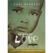 No Greater Love by Levi Benkert