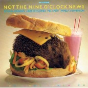 Not the Nine O'Clock News: Hedgehog Sandwich by Richard Curtis