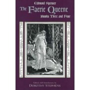 The Faerie Queene, Books Three and Four: Bk. 3 & 4 by Edmund Spenser