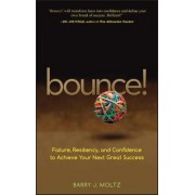 Bounce! by Barry J. Moltz