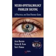 Neuro-Ophthalmology Problem Solving by Jesse Halpern