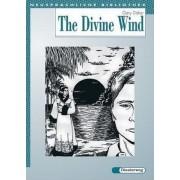 The Divine Wind. Mit Materialien by Garry Disher