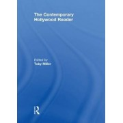 The Contemporary Hollywood Reader by Toby Miller
