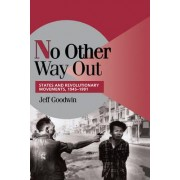 No Other Way Out by Jeff Goodwin