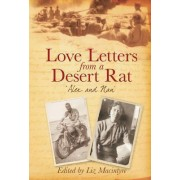 Love Letters from a Desert Rat by Liz Macintyre