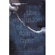 The Evolution of Mara Dyer by Michelle Hodkin
