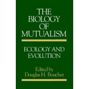 The Biology of Mutualism by Douglas H. Boucher