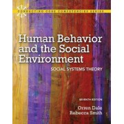 Human Behavior and the Social Environment by Orren Dale