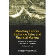 Monetary History, Exchange Rates and Financial Markets: Volume 2 by Paul Mizen