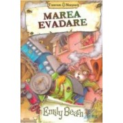 Marea evadare - Emily Bearn