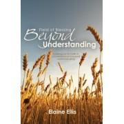 Field of Blessing, Beyond Understanding by Elaine Ellis