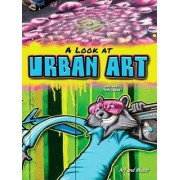A Look at Urban Art by Tom Greve