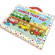 My First Things That Go! by Marion Billet