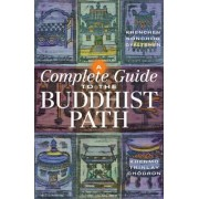 Complete Guide to the Buddhist Path by Khenchen Konchog Gyaltsen