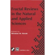 Fractal Reviews in the Natural and Applied Sciences by M.M. Novak