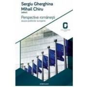 Perspective Romanesti Asupra Politicilor Europene - Sergiu Gherghina Mihail Chiru