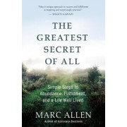 The Greatest Secret of All by Marc Allen