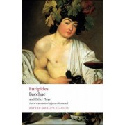Bacchae and Other Plays by Euripides