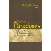A Plague of Paradoxes by Philip Setel