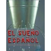 El sueno espanol - Albert V. Catanus