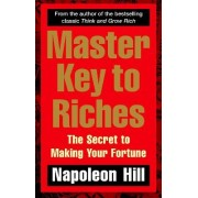 Master Key to Riches by Napoleon Hill