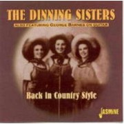 Dinning Sisters - Back In Country Style (0604988355123) (1 CD)