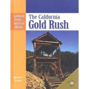 The California Gold Rush by Michael V Uschan